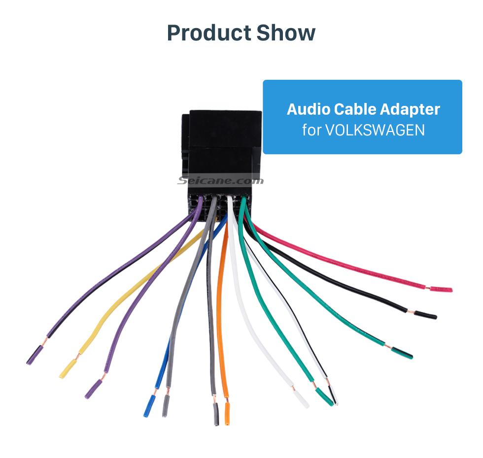 Product Show Car Wiring Harness Plug Adapter Audio Sound Cable for VOLKSWAGEN POLO/Passat/Jetta/Bora/Santana/Golf/Touran/Octavia/Audi/Peugeot 307/Sharan/Zunchi/Buick FirstLand/Roewe