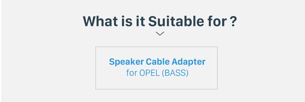 What is it Suitable for? Auto Car Wiring Harness Adapter Audio Speaker Cable for OPEL (BASS)