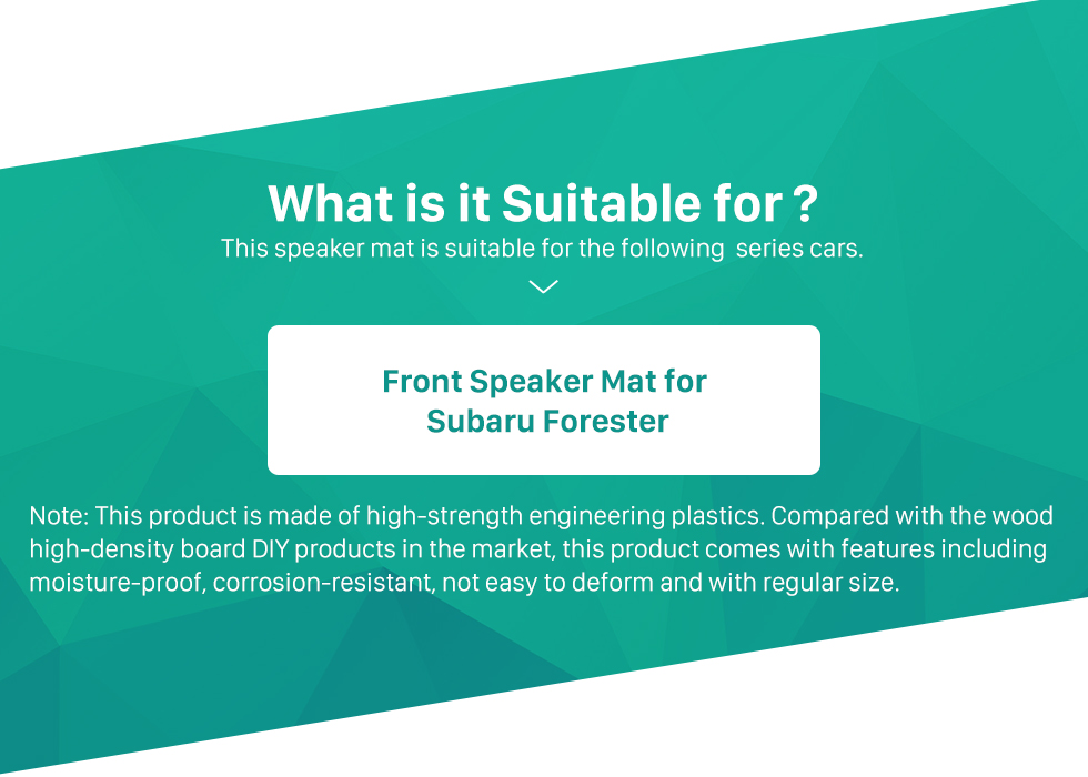 What is it Suitable for? Front Speaker Mat Modification Bracket for Subaru Forester