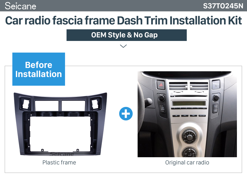 Seicane In Dash Fascia Panel Bezel Trim kit Cover Trim 9 inch For 2005-2011 Toyota Yaris/Vitz/Platz OEM Style