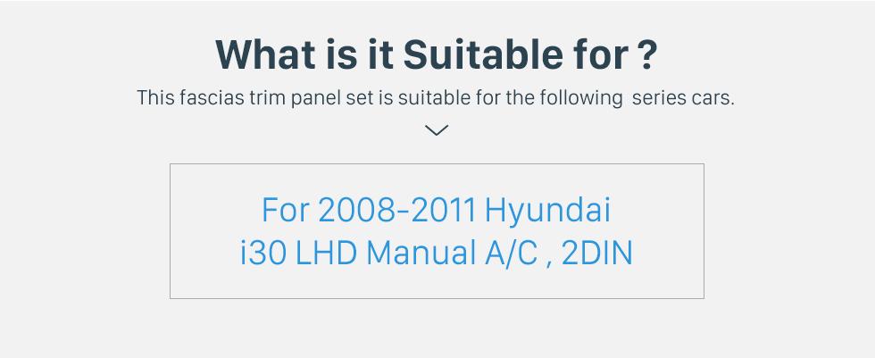 Seicane Double Din For 9 inch 2008-2011 HYUNDAI I-30 LHD MANUAL A/C Fascia Black Frame Dash Mount Kit Trim Panel No gap