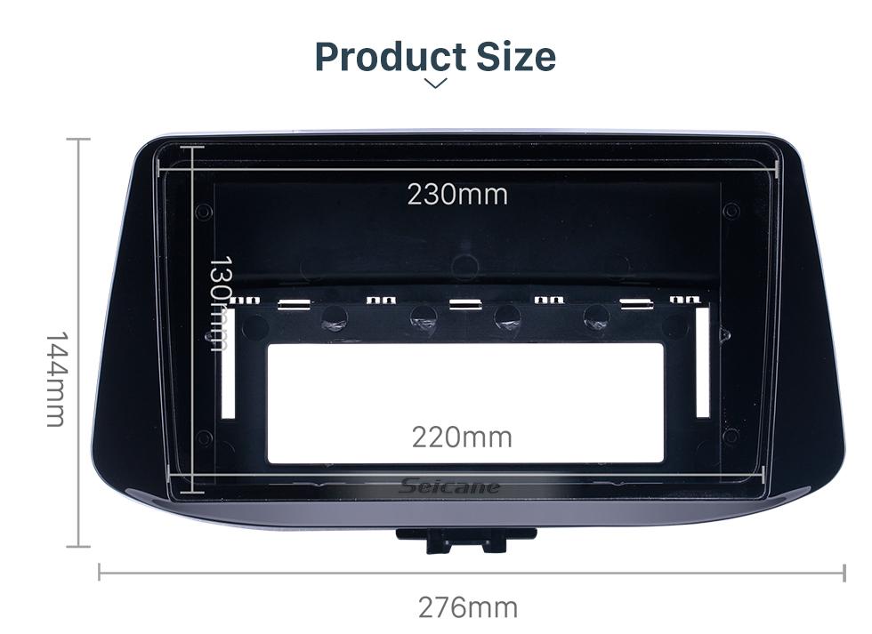 Seicane Cadre noir pour kit de panneau de garniture de tableau de bord audio Hyundai I-30 2018 de 9 pouces
