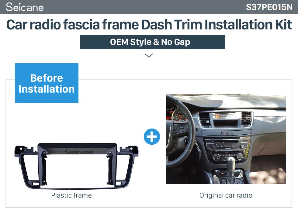 Seicane Double Din For 9 inch 2011-2017 Peugeot 508 Fascia Black Frame Dash Mount Kit Trim Panel