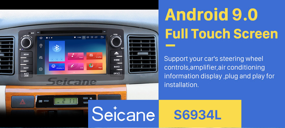 Seicane HD Touchscreen Radio Android 9.0 GPS Navigation for 2006-2012 Toyota Corolla E120 BYD F3 with Bluetooth Music USB Audio Aux WIFI Mirror Link Steering wheel control