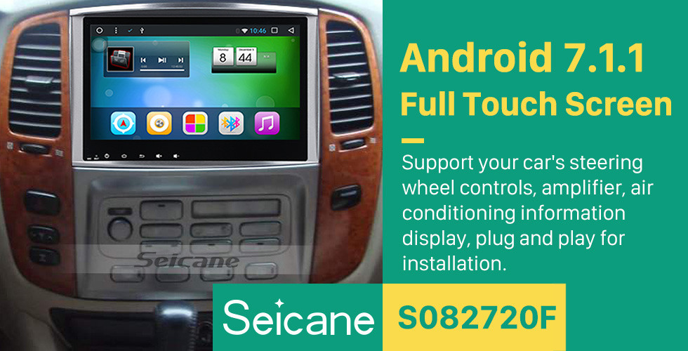 Seicane 10.1 Inch 1998-2007 Lexus LX470 LX570 Android 7.1 Capacitive Touch Screen Radio GPS Navigation system with Bluetooth TPMS DVR OBD II Rear camera AUX USB SD WiFi Steering Wheel Control Video