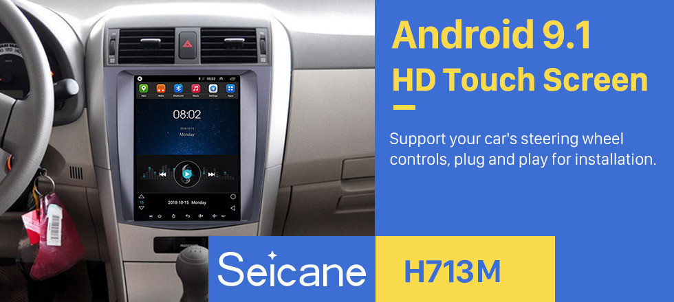 Seicane 9.7 inch Android 9.1 Multimedia Autoradio GPS Navigation System for 2006-2012 Toyota Corolla Touch Screen 4G WiFi 1080P Mirror Link OBD2