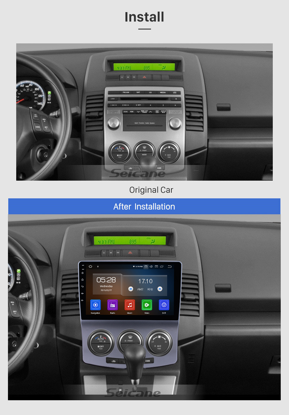 Seicane 2005-2010 Old Mazda 5 Android 9.0 1024*600 HD Touchscreen GPS Navigation Radio Bluetooth 4G WIFI USB OBD2 Aux 1080P Rearview Camera Mirror Link