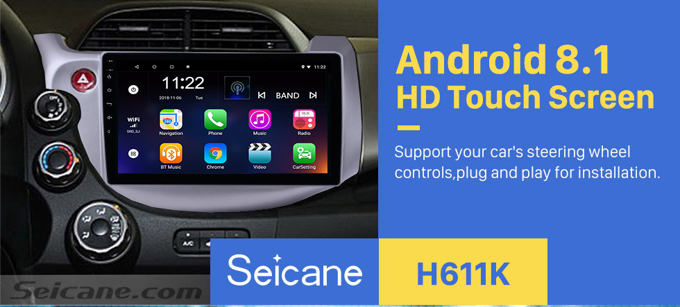 Seicane 2007 2008 2009-2013 Honda Fit Left hand driver 10.1 inch Android 8.1 HD 1024*600 Touchscreen GPS Navigation system with Bluetooth WIFI Mirror link Steering Wheel Control