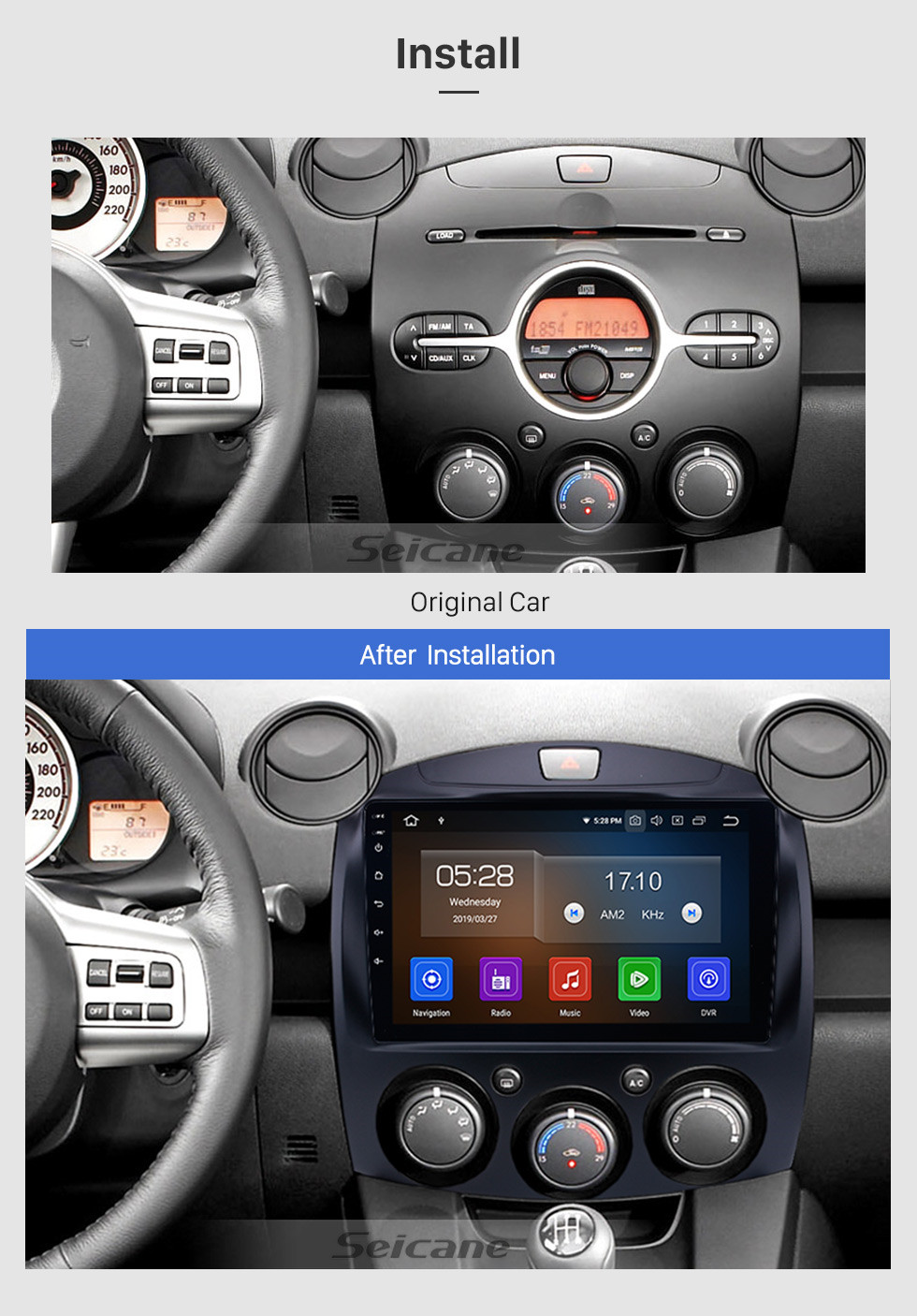 Seicane OEM HD Touchscreen GPS navigation system Android 9.0 for 2007-2014 Mazda 2 Support Radio Vedio Carplay Remote Control Bluetooth