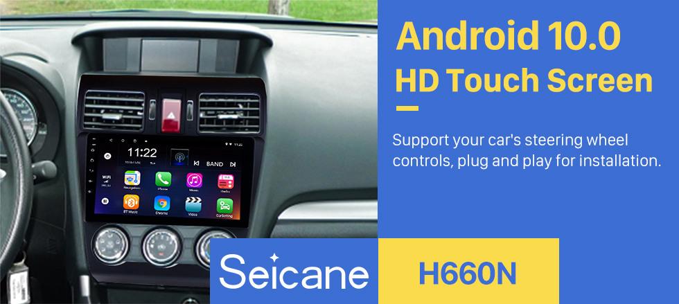 Seicane 9 pulgadas 1024 * 600 Pantalla táctil 2014 2015 2016 Subaru Forester Android 10.0 Radio Sistema de navegación GPS Bluetooth Cámara de visión trasera 3G WIFI Enlace de espejo Control del volante