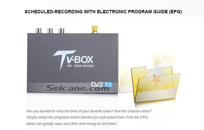 Seicane T337B H.264 (MPEG4) DVB-T2 TV RECEIVER scheduled-recording with electronic program guide(EPG)